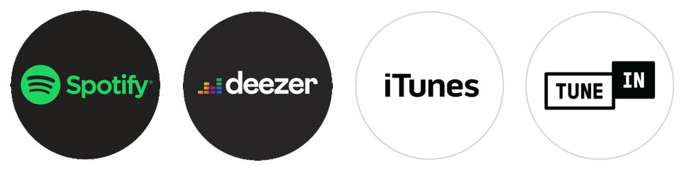 Spotify - deezer - Itunes - Tune in