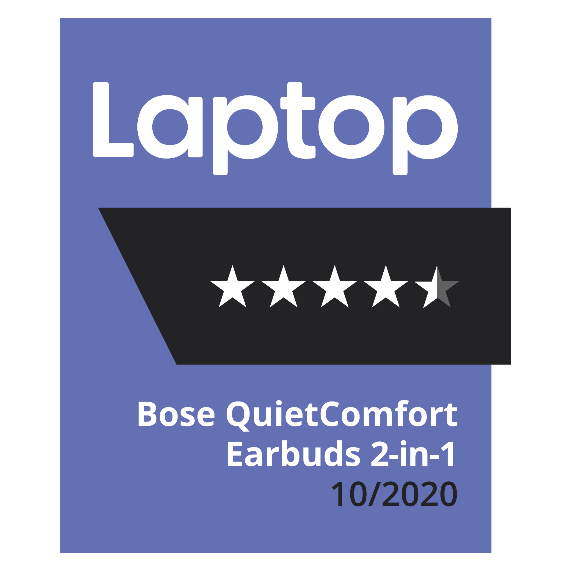 Laptop Magazine, 4.5 stars, Bose QuietComfort Earbuds 2-in-1, October 2020 logo