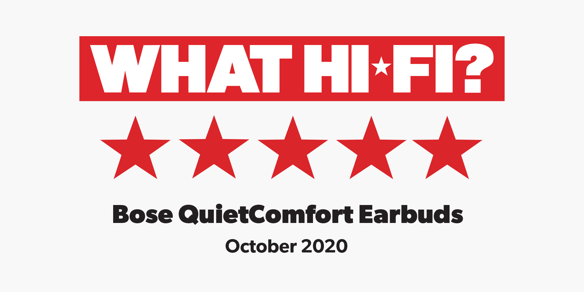 What Hi-Fi?, 5 stars, Bose QuietComfort Earbuds, October 2020 logo